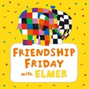 Celebrate friendship with Kidscape and Elmer the Elephant