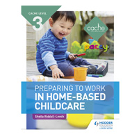 Preparing to work in home-based childcare textbook